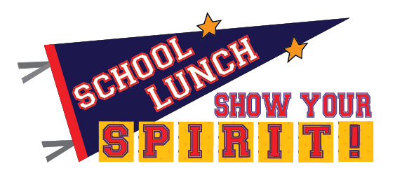 School Lunch - Show Your Spirit!