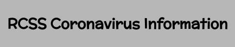 RCSS Coronavirus Information