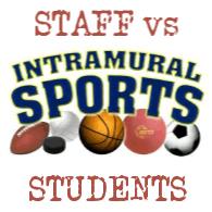 STAFF vs STUDENTS INTRAMURAL SPORTS