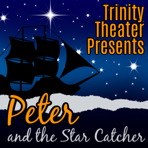 trinity theater presents peter and the star catcher