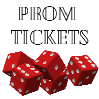 Image of five red dice with white dots, text reads PROM TICKETS