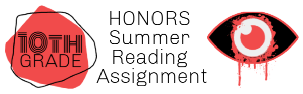 10th grade honors summer reading assignments