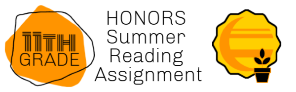 11th grade honors summer reading assignments