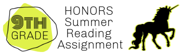 9th grade honors reading summer assignments