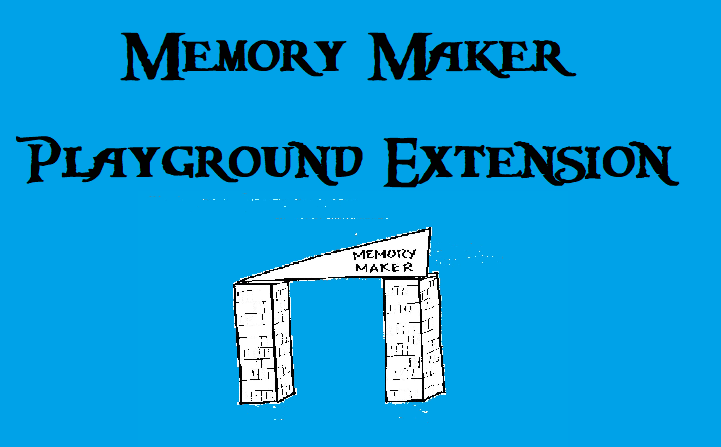 memory maker playground extension project