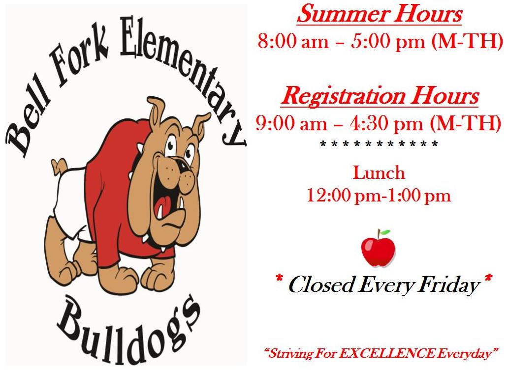 Bell Fork Elementary Bulldogs Summer Hours
