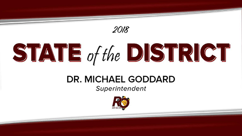 Title slide for 2018 State of the District given by Dr. Michael Goddard