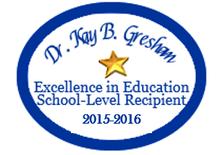 Dr. Kay B. Gresham 2015-2016 Swansboro Elementary Recipient