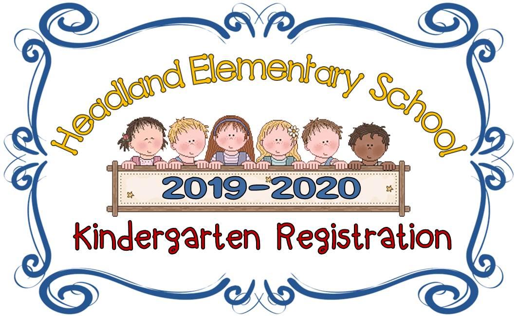 Headland Elementary School: Highlights - Kindergarten Registration