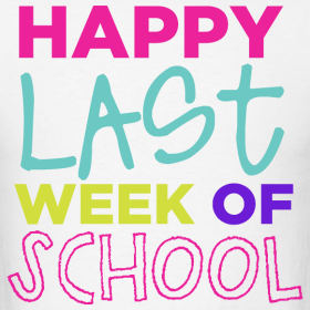 Image result for Last week of school clipart
