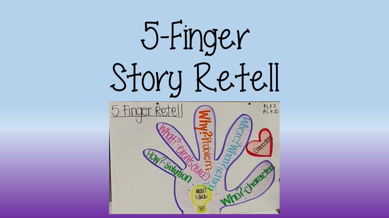5 Finger Story Retell