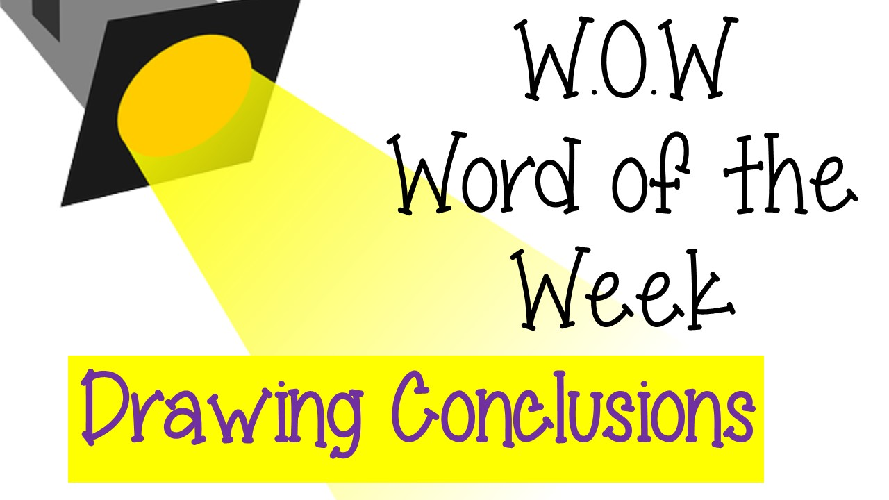WOW-Drawing Conclusions