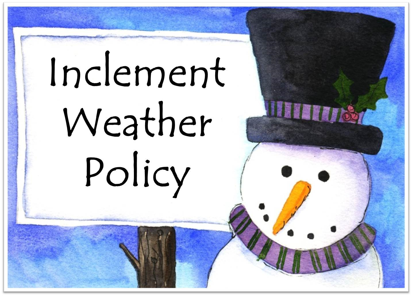 Inclement Weather Policy Click Here