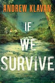 Book cover of the book If We Survive