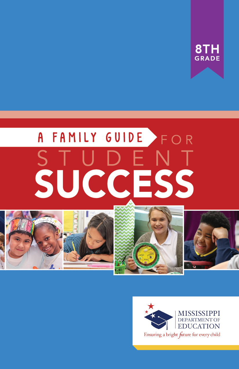 A Family Guide for Student Success - 8th Grade