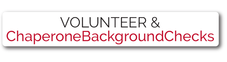 Volunteer and Chaperone Background Check