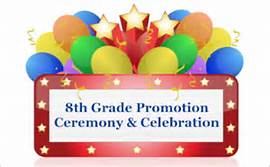 8th Grade Promotion Ceremony & Celebration