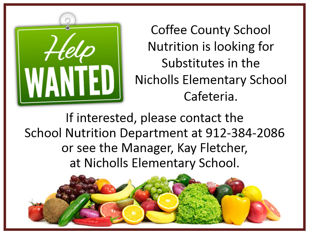 School Nutrition Help Wanted - Nicholls Elementary