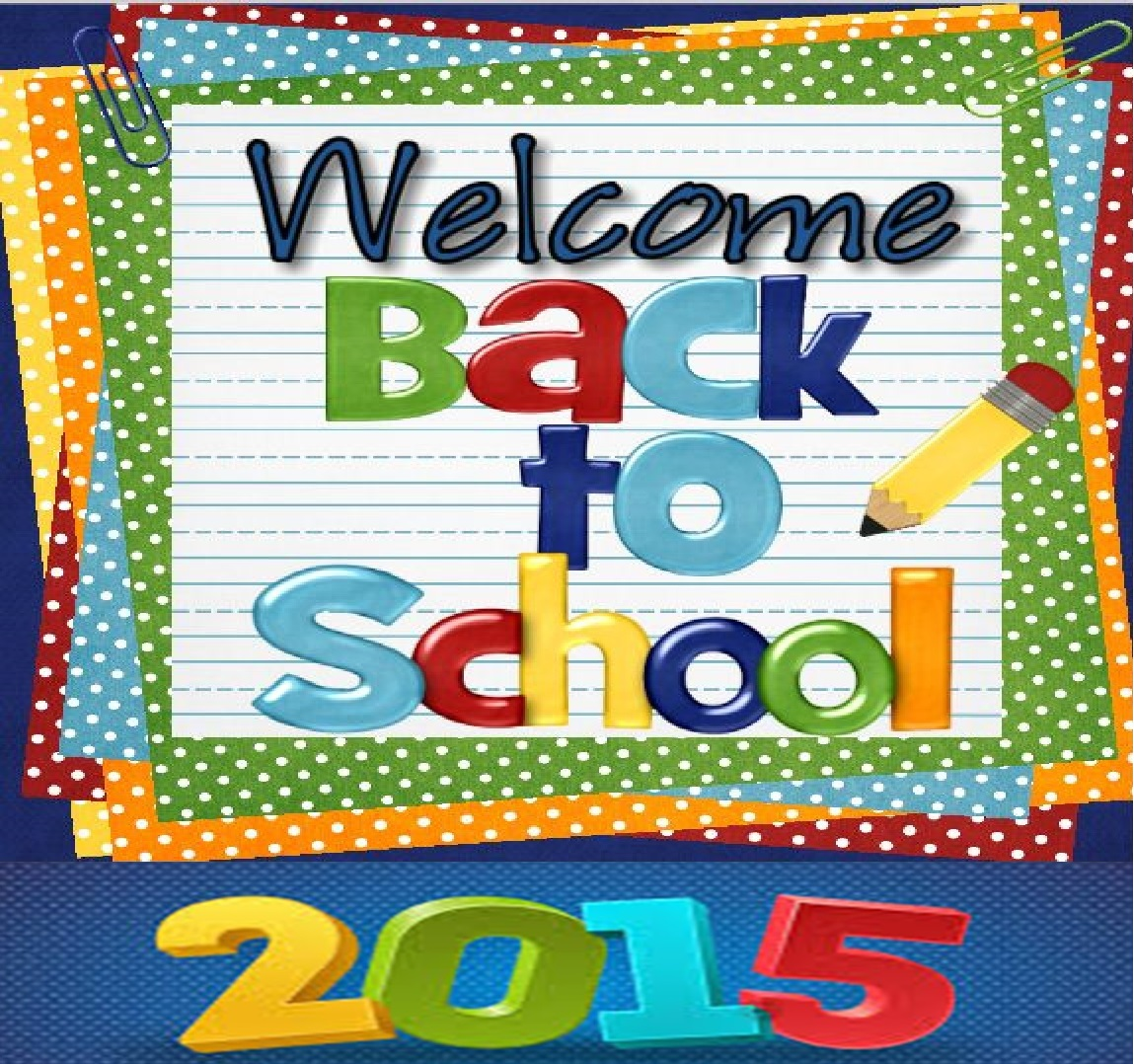 Welcome Back to the 2015-2016 School Year