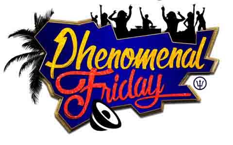 Phenomenal Friday