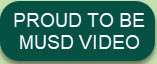 PROUD TO BE MUSD VIDEO