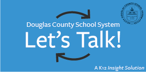 Douglas County School System-Lets Talk!