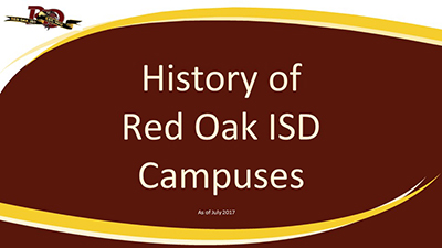 History of Red Oak ISD Campuses