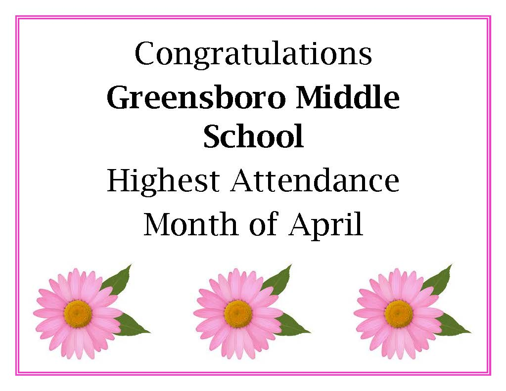 picture of greensboro middle school highest attandance for april