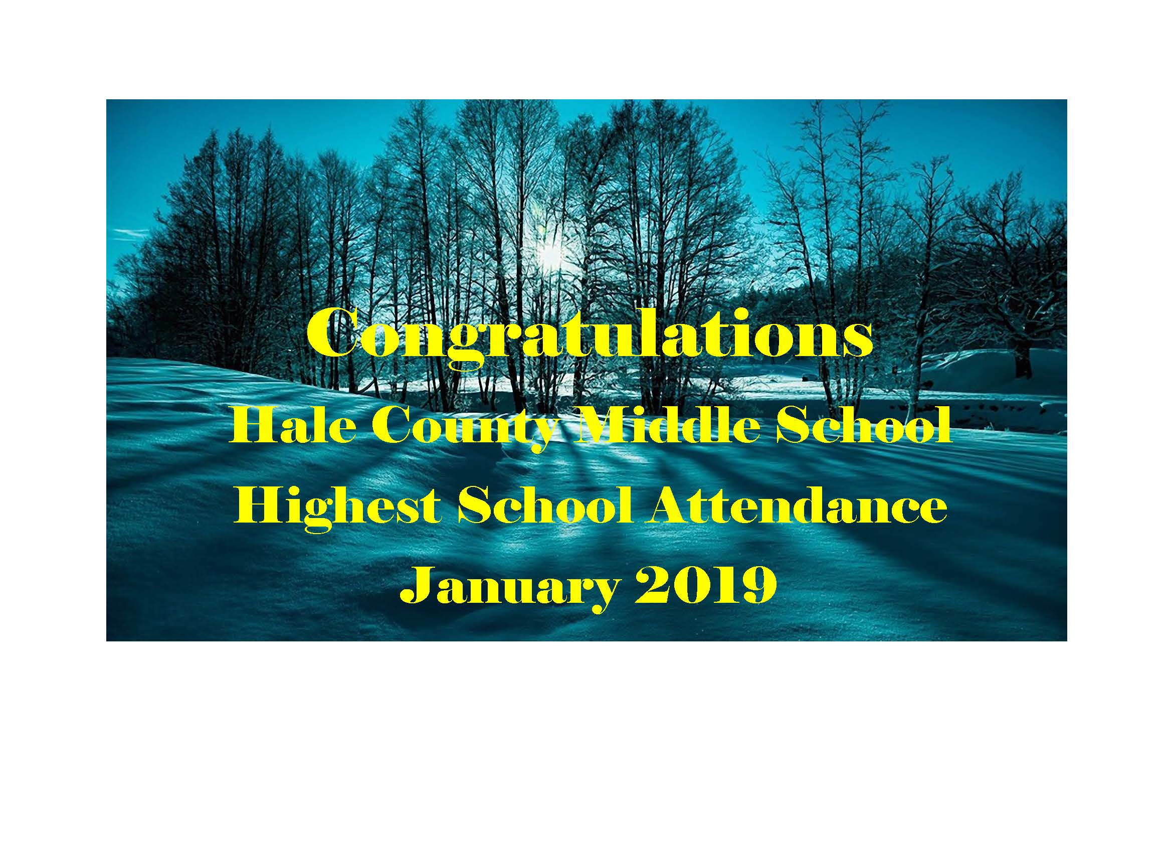 congratulations hale county middle school highest school attendance january 2019