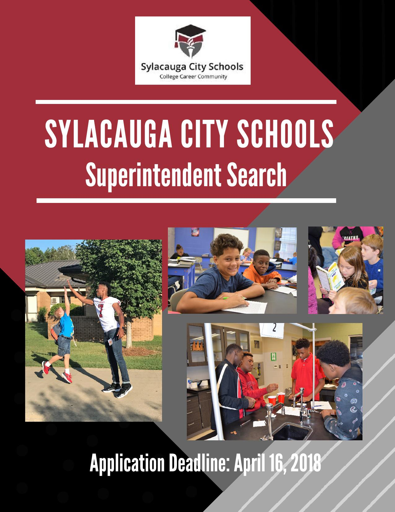 Picture with the words Sylacauga City Schools Superintendent Search. Application deadline is April 16, 2018