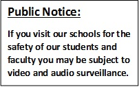Public Notice that visitors can be video recorded at our facilities