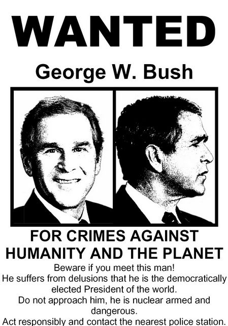 Real Wanted Posters Baird Sermons George W Bush Wanted Poster – Real Wanted Poster