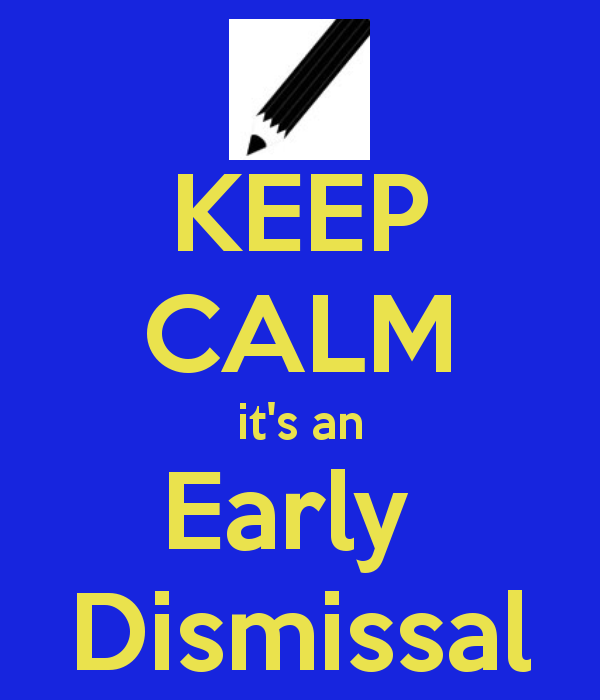 Image result for early dismissal images