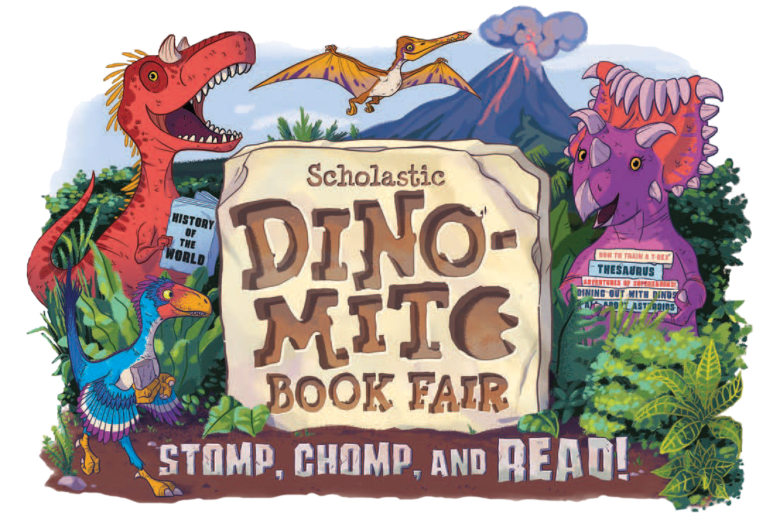 Scholastic Dino-Mite Book Fair - Stomp, Chomp, and READ!