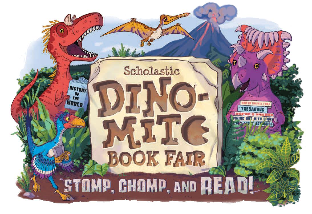 Scholastic Dino-Mite Book Fair - Stomp, Chomp, and READ!