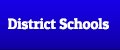 District Schools