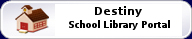 Destiny School Library Home Portal