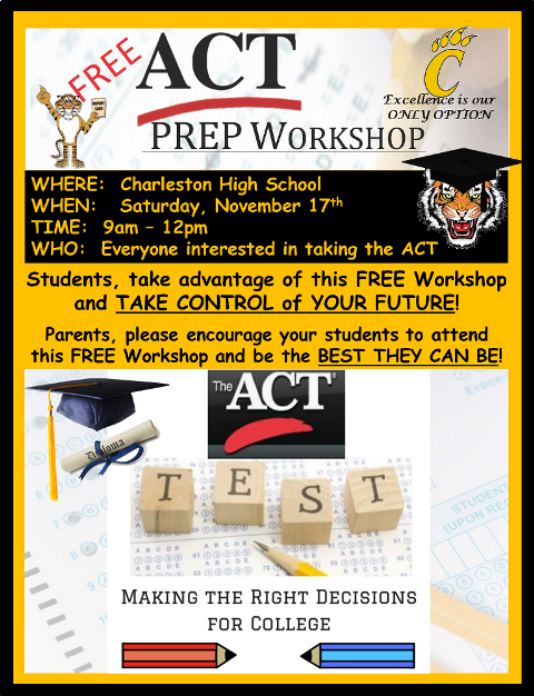 A.C.T Work shop November 17th  9am to 12pm at Charleston high School