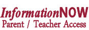 InformationNow Parent & Teacher Login - Click for Access
