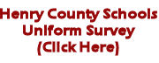 Henry County Schools Uniform Survey