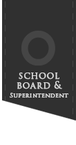 School Board & Superintendent