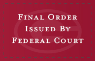 Final Order Issued by Federal Court