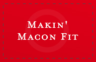 Makin Macon Fit